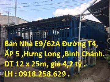 Nhà Bán HXH E9/62A Đường T4 , ẤP 5 , Xã Hưng Long, H. Bình Chánh