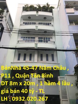 Bán Nhà Mặt Tiền Số 45-47 Năm Châu , P. 11 , Quận Tân Bình