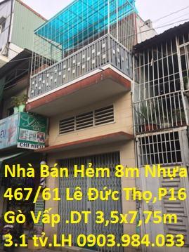 Bán Nhà H8m Số 467/61 Lê Đức Thọ , P. 16 , Quận Gò Vấp