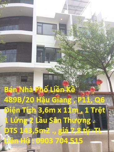 Nhà Phố Liền Kề 489B/20 Hậu Giang , P11 , Q6