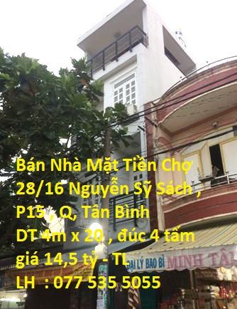 Bán nhà mặt tiền kinh doanh 28/16 Nguyễn Sỹ Sách, P15, Tân Bình
