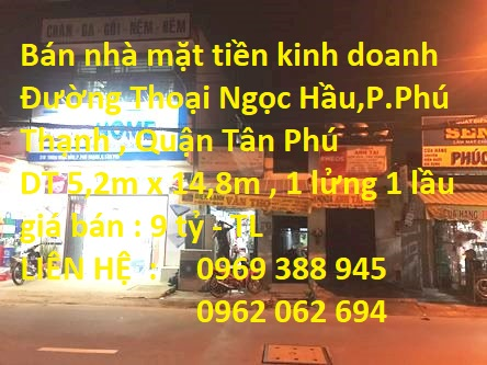 Bán Nhà MTKD Đường Thoại Ngọc Hầu , P. Phú Thạnh , Quận Tân Phú