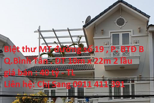 Biệt Thự MT Đường Số 19 ( Khu Tên Lửa ) , P. Bình Trị Đông B , Quận Bình Tân