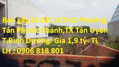 Cần Bán Gấp Lô Đất 147m2 Phường Tân Phước Khánh,TX.Tân Uyên,T.Bình Dương