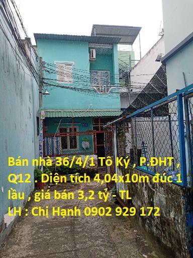 Bán Nhà 36/4/1 Tô Ký , P. Tân Hưng Thuận , Quận 12