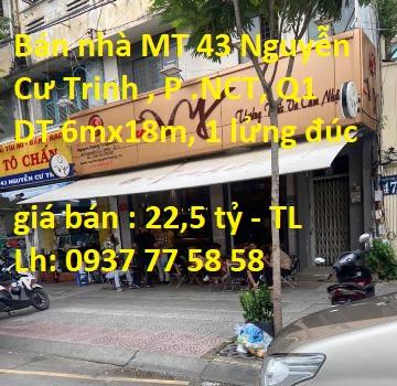 Bán nhà MT 43 Nguyễn Cư Trinh , P.Nguyễn Cư Trinh ,Q1