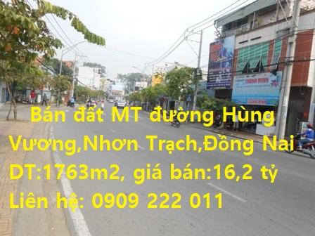 Chính Chủ Cần Bán Đất MT Đường Hùng Vương, Nhơn Trạch, Đồng Nai.